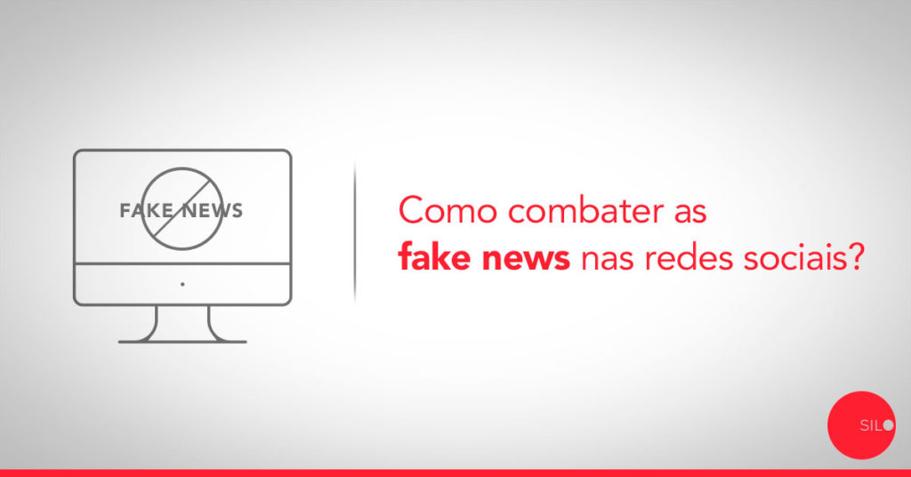 Como combater as fake news nas redes sociais?