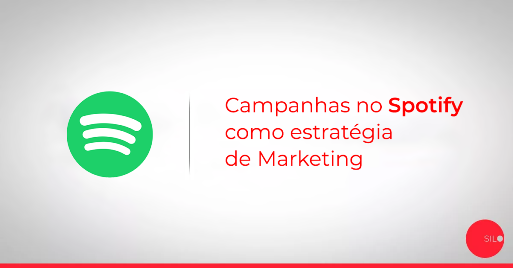 Campanhas no Spotify como estratégia de Marketing